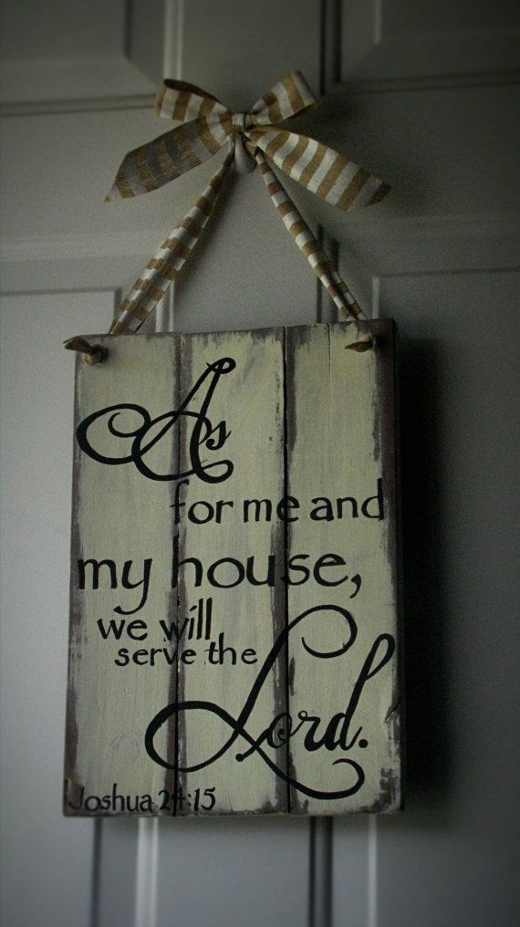 Joshua 24 15 As for me and my house we will by WordsofPurpose, $45.00
