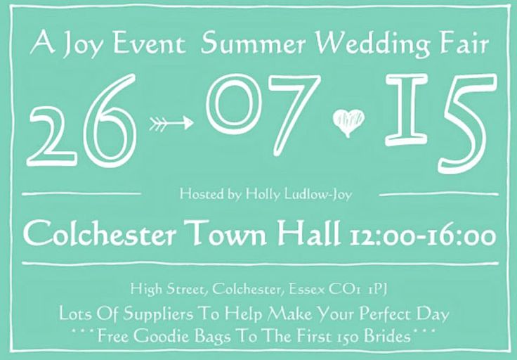 www.ajoyevent.com @Ajoyevent A Joy Event Summer Wedding Fair Sunday 26th July 2015 12:00-16:00 at Colchester Town Hall.  Over 25 exhibitors for all wedding types, free entry and free goodie bags for 150 brides, 2 exclusive catwalks.