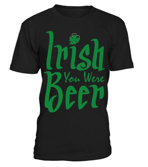 # Irish You Were Beer T-Shirt .  Tags: American, growth, with, irish, roots, american, boston, chicago, clover, grown, ireland, irish, irish, america, irish, american, irish, culture, irish, festivals, new, york, pride, saint, patricks, day, shamrock, south, boston, southie, st, patricks, day,  paddy, pattys, day, usa, Irish, Irish, Flag, Irish, Flag, shamrock, Saint, Patrick's, Day, St, Patrick's, Day, St, Patrick's, Day, St., Patrick's, Day, distressed, lucky, shamrock, st, Paddy's…