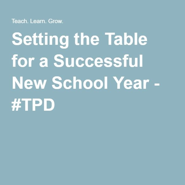 Setting the Table for a Successful New School Year - #TPD