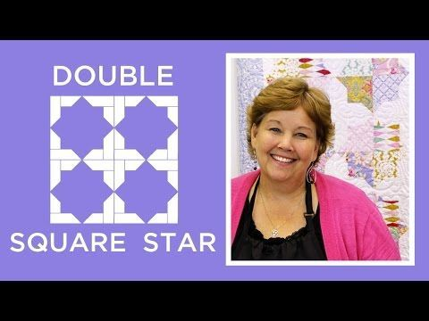 Tutorial-094 Double Square Star Quilt