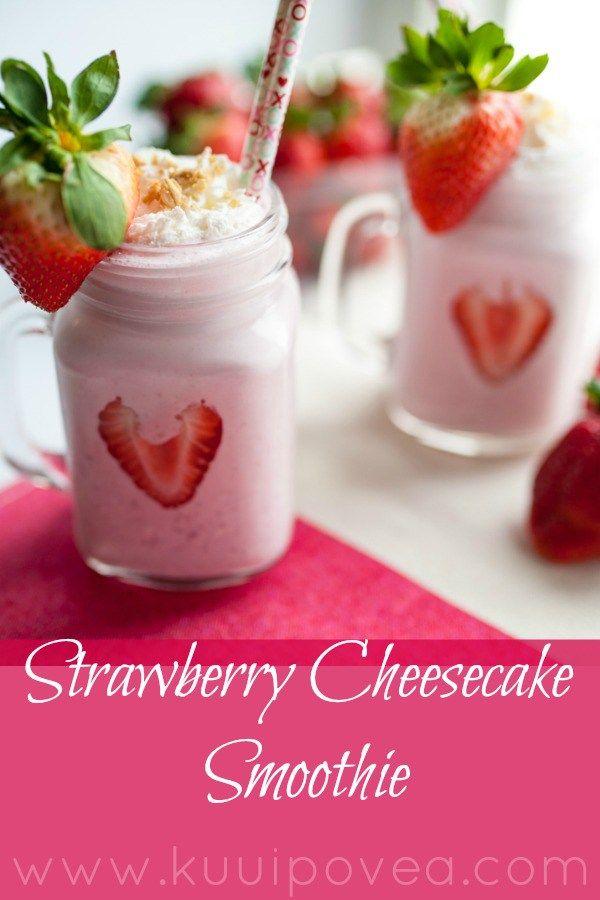Strawberry Cheesecake Smoothie - Ku'uipo Vea