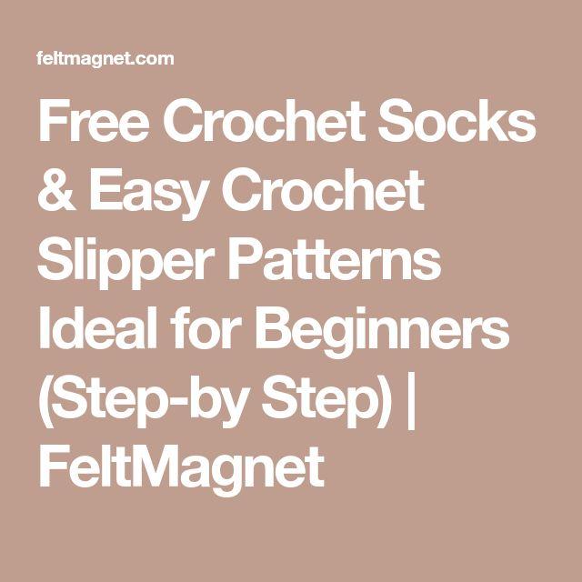 Free Crochet Socks & Easy Crochet Slipper Patterns Ideal for Beginners (Step-by Step) | FeltMagnet