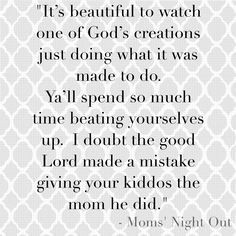 quotes from the movie mom's night out - Google Search