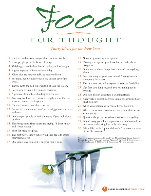 Food for Thought : Thirty Ideas for the New Year  | Values to Live By |  www.FrankSonnenbergOnline.com