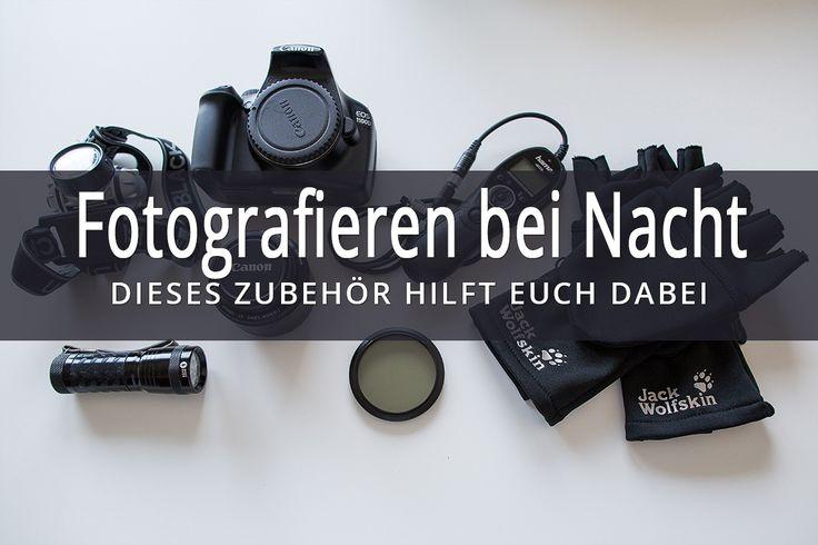 Welches Equipment brauche ich bei der Nachtfotografie? Kurz und knapp beantworten wir dir genau diese Frage. Reisefotografie Blog mit Tipps und Tricks.