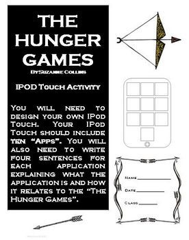 FREE The Hunger Games iPod Touch Reading Activity! Students are asked to create 10 apps that relate to the story! Geared for 5th graders and up.