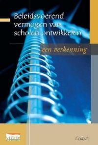Vlaamse Onderwijsraad. Beleidsvoerend vermogen van scholen ontwikkelen: een verkenning. Plaats: 371 BELE