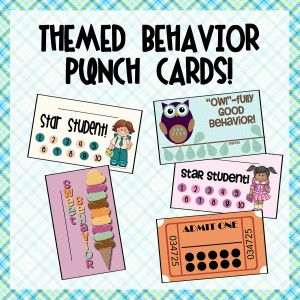 Good Behavior Punch Card: this would be good for those difficult students