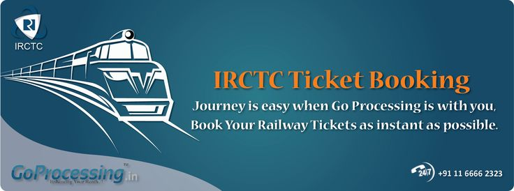 #IRCTC Ticket Booking journey is easy when #Goprocessing is with you, book your #railway #tickets instant as possible.