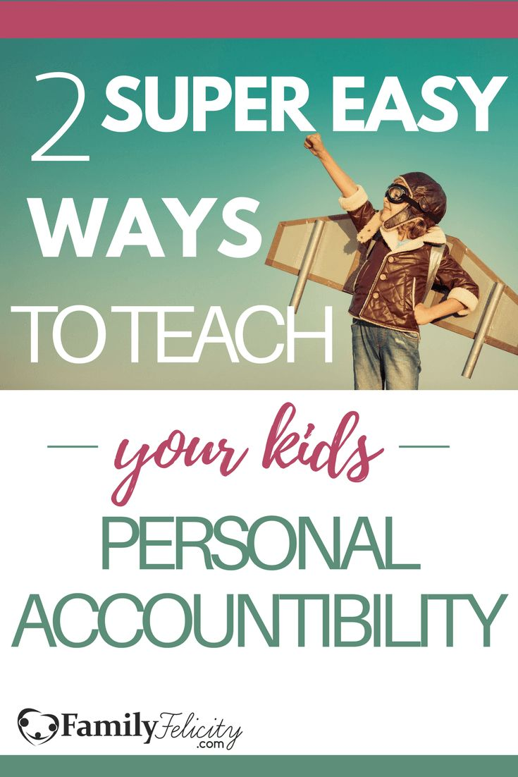 Teaching our children how to have personal accountability for their own actions is priceless. Click the image to get 2 super easy ways to teach your child and yourself how to make better choices and have more responsibility.