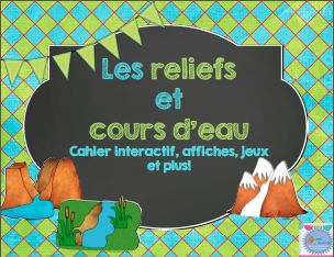 Landforms interactive notebook French/ Cahier interactif et activités sur les reliefs et cours d'eau.