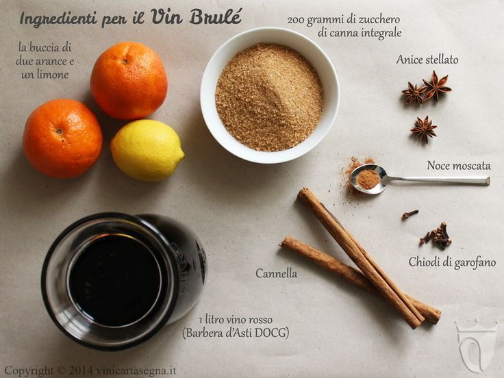 Ingredienti del vin brulé. La ricetta completa qui http://www.vinicartasegna.it/ricetta-del-vin-brule/