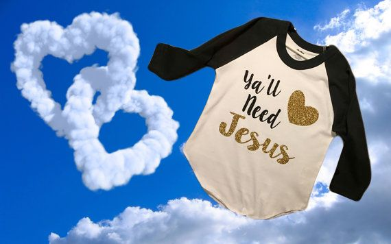 Yall Need Jesus Shirt Raglan Shirt Kids by MadKaySonCreations
