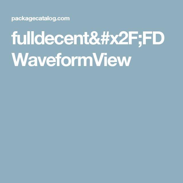 fulldecent/FDWaveformView
