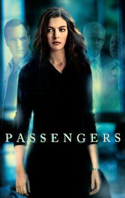 Passengers (2008) intriguing movie. I enjoyed it. Some of the actors are my favorites