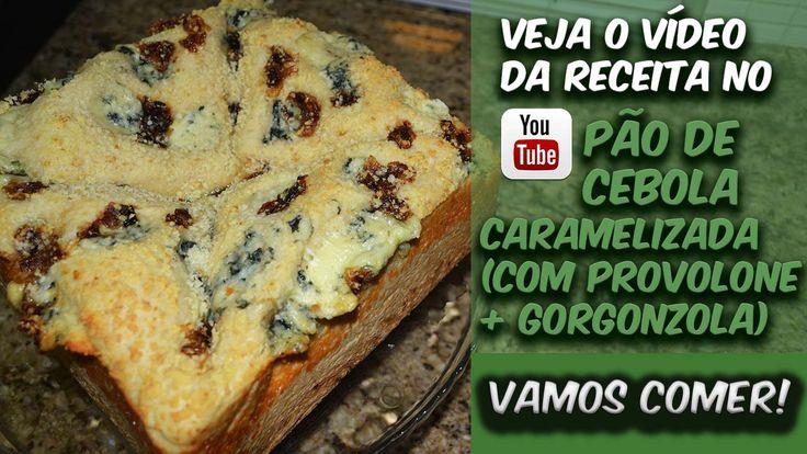 PÃO DE CEBOLA CARAMELIZADA (COM PROVOLONE+GORGONZOLA)! O PÃO FICOU BEM MASSUDO, PARA QUEM GOSTA, FICOU PERFEITO!  Corre lá pra ver a receita e o preparo ==> http://bit.ly/Eduardo_Sachs  Se inscrevam no meu canal do YouTube e compartilhem a receita!!!