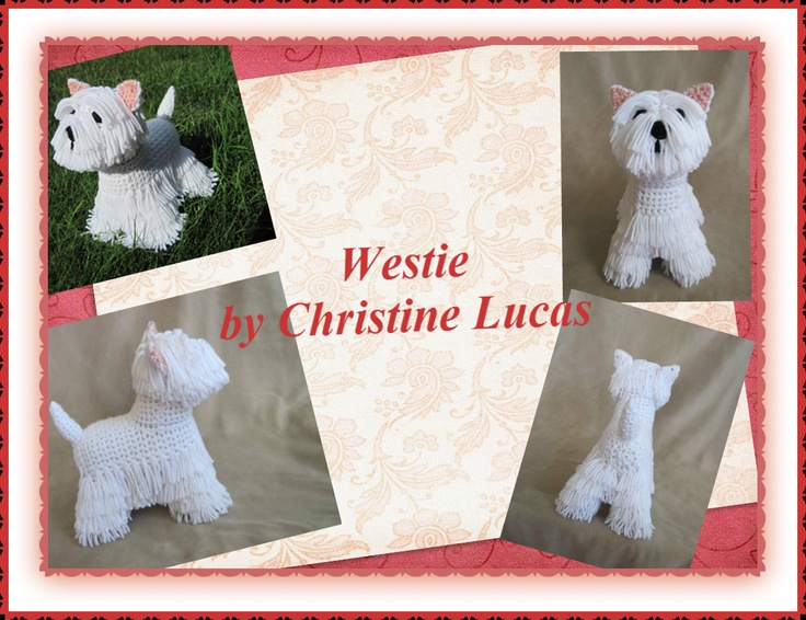 """Westie by Christine Lucas - This pattern is available for $3.50 USD. This Westie has the coloring and attributes of a realistic West Highland White Terrier. He measures 8""""L x 9""""H x 5.50""""W and is made from my own original pattern."""