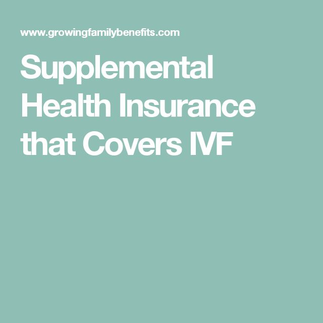Supplemental Health Insurance that Covers IVF