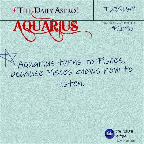 I love my Pisces! ~Me too! My husband is an Aquarius which makes it very hard for me to understand why Aquarius and Pisces are supposedly not compatible.