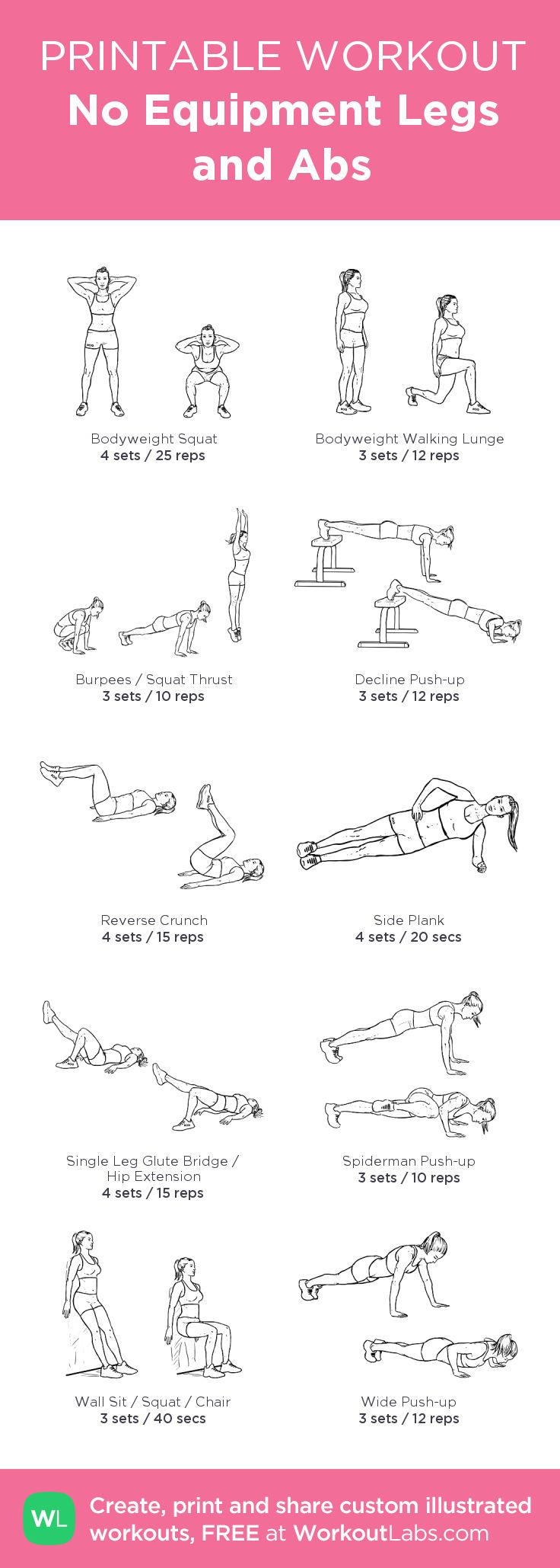 No Equipment Legs and Abs: my visual workout created at WorkoutLabs.com • Click through to customize and download as a FREE PDF! #customworkout