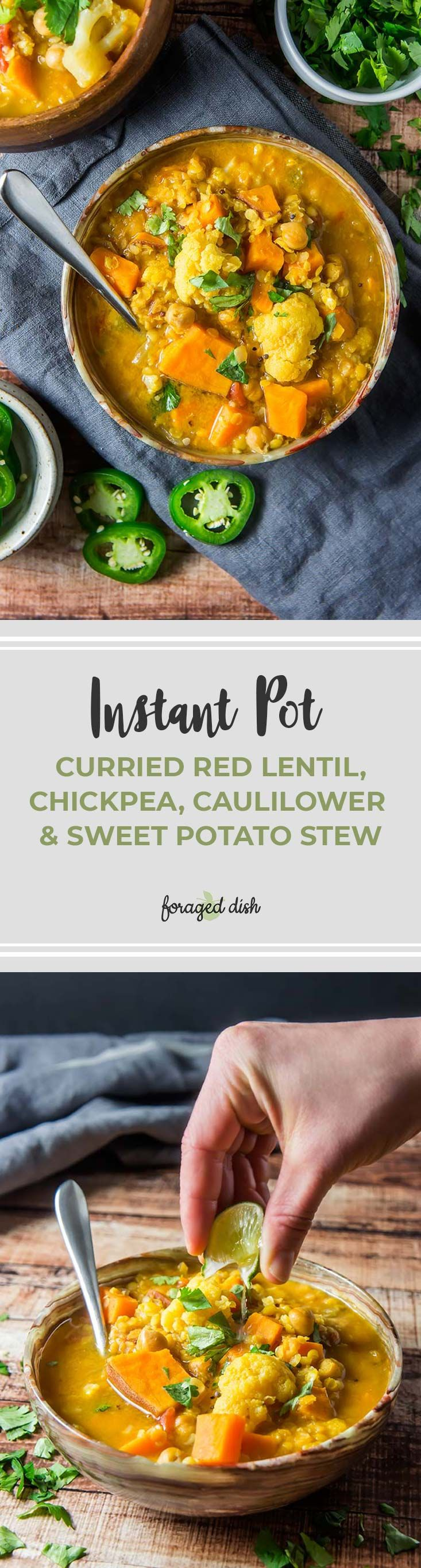 Favorite Curried Red Lentil & Chickpea Stew with Cauliflower & Sweet Potato