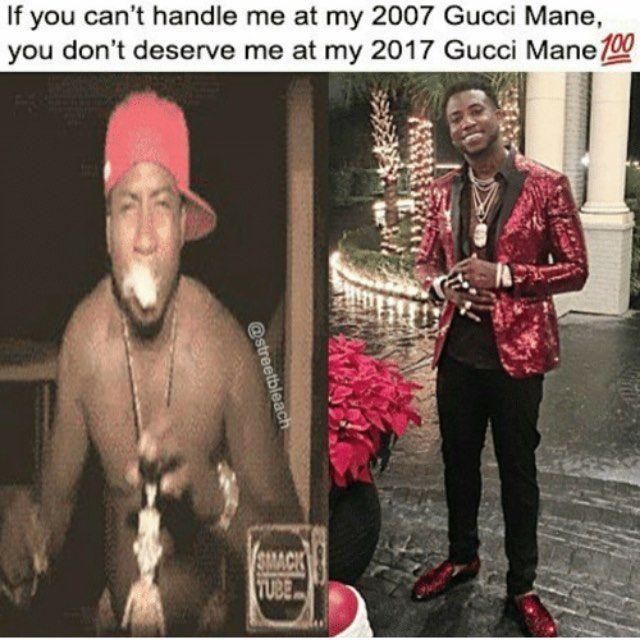 Currently feeling like a 2007 Gucci Mane