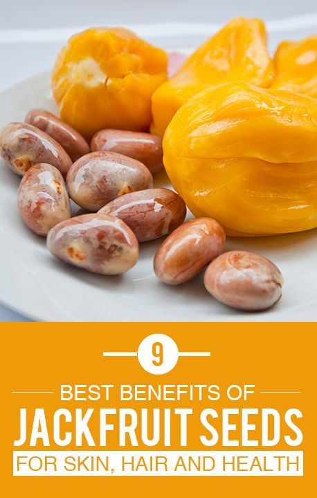 9 Best Benefits and Uses Of Jackfruit Seeds For Skin, Hair and Health