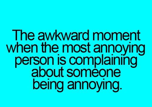 Quotes Youre Annoying. QuotesGram