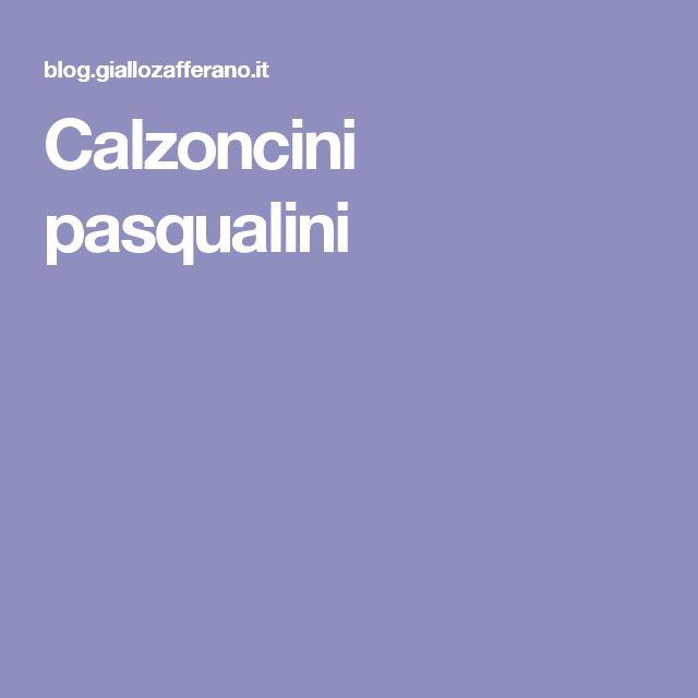 Calzoncini pasqualini