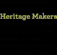 What stories do Your Photos have to tell? Solve Your Photo Problem and tell the stories just waiting to be told and shared!  Take the Heritage Makers Tour!  - www.YourStoryBooksOnline.com