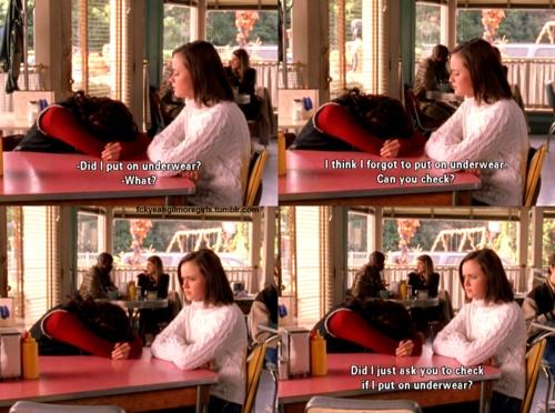 Underwear gilmore girls: Favorit Things, Gilmore Girls Underwear, Laughing, Starshollow, Glimor Girls, Movies Televi, Girls Meeting, Funnies, Stars Hollow