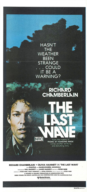 The Last Wave (1977) Stars: Richard Chamberlain, Olivia Hamnett, David Gulpilil ~ Director: Peter Weir
