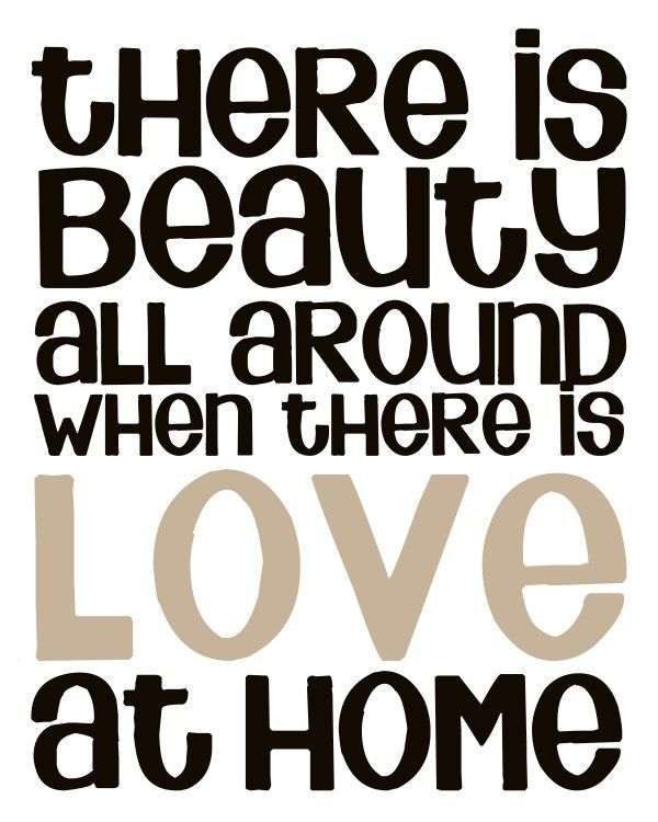 Subway Art   Beautiful Quotes About Home And Love!