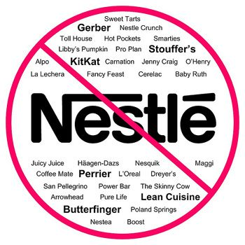 Did you know about Nestle and their sinister ways??? If not, check this post out for more info and a list of Nestle made products should you decide to join in the ongoing boycott against them. http://www.phdinparenting.com/blog/2010/8/2/why-i-protest-nestles-unethical-business-practices.html