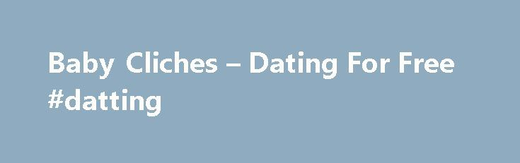 Baby Cliches – Dating For Free #datting http://dating.remmont.com/baby-cliches-dating-for-free-datting/  #baby dating site # Baby cliches There is no better place than the Asian dating sites to find girls from so many countries, ethnicity and cultures who are interested in Western men.�Asia is a huge continent and diversified kind of … Continue reading →