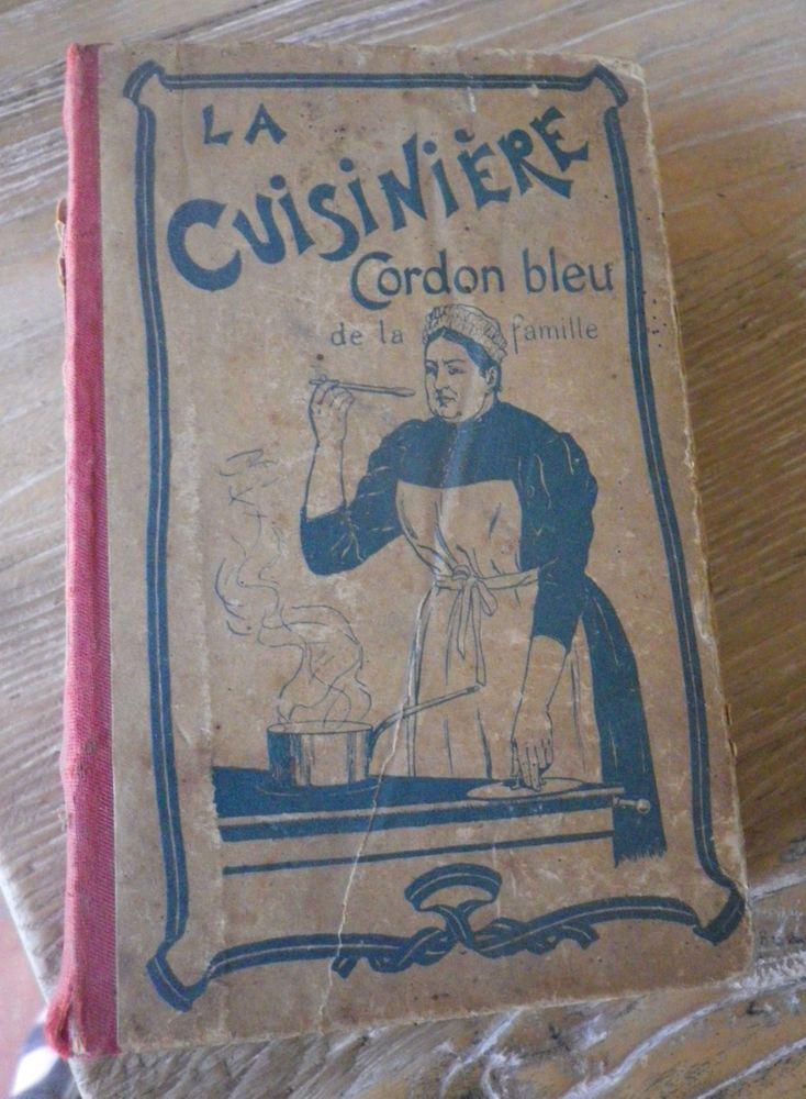 Ancien livre cuisine la cuisiniere cordon bleu de la for Anciens livres de cuisine