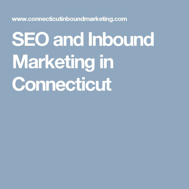 SEO and Inbound Marketing in Connecticut