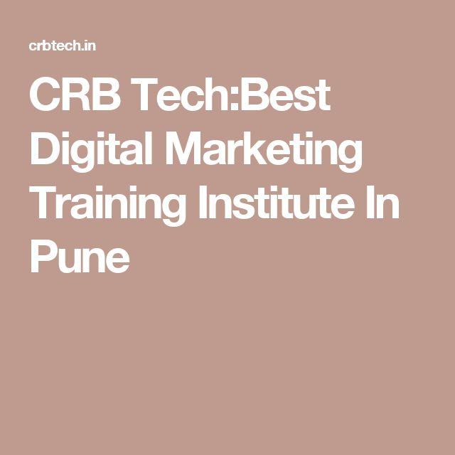 CRB Tech:Best Digital Marketing Training Institute In Pune