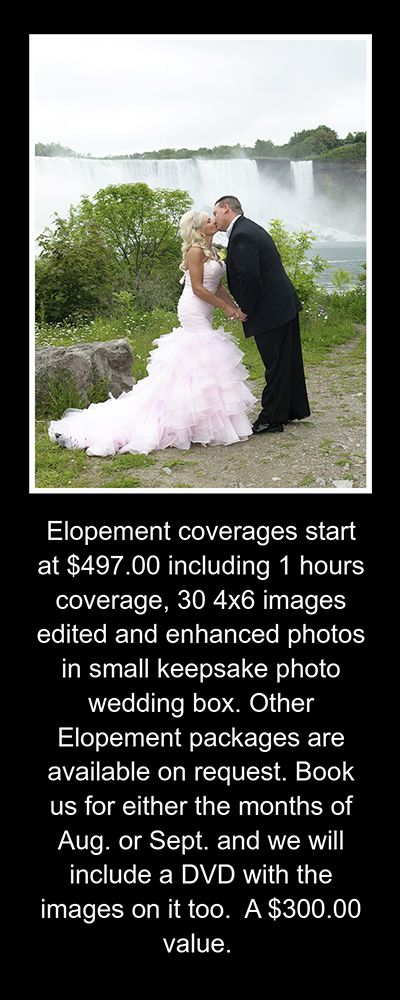 Save on Elopement wedding photography  packages in Niagara Falls, for the months of August and September.  1800 393-7270