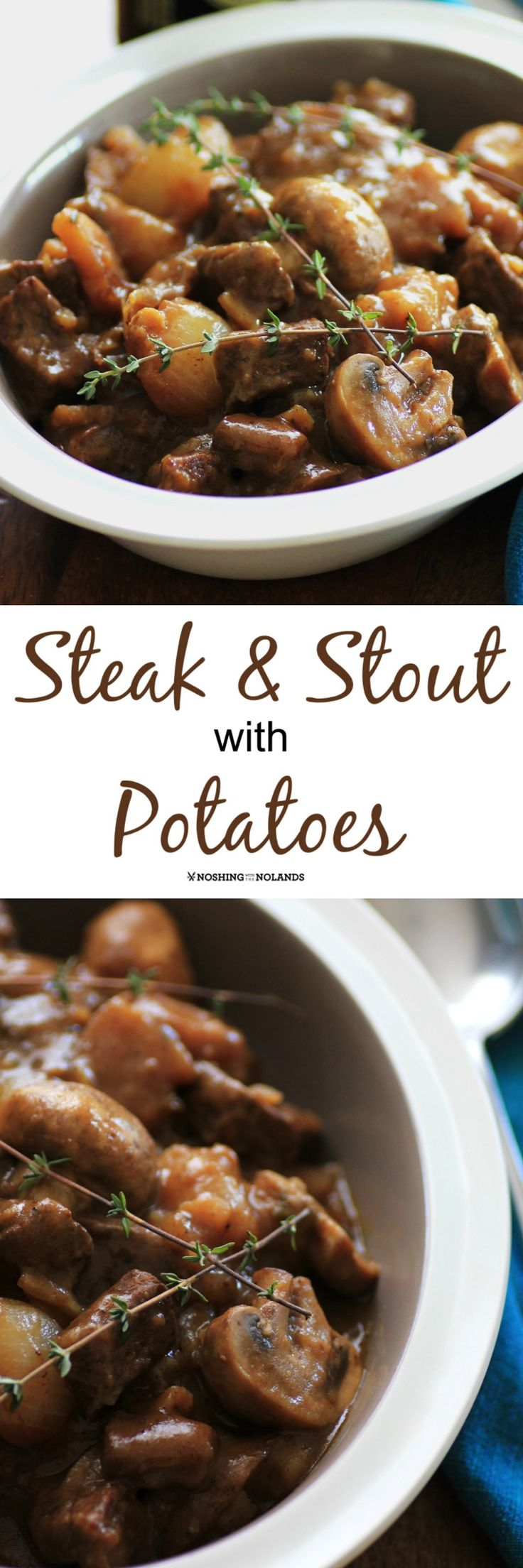 Steak and Stout with Potatoes by Noshing With The Nolands is a rich and hearty dish that you will want to serve for St. Patrick's Day and year round!