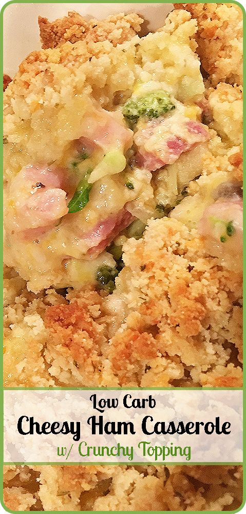 This Low Carb Cheesy Ham Casserole is comfort food for carb counters.  With a golden, crunchy topping it's just under 7 net carbs a serving.