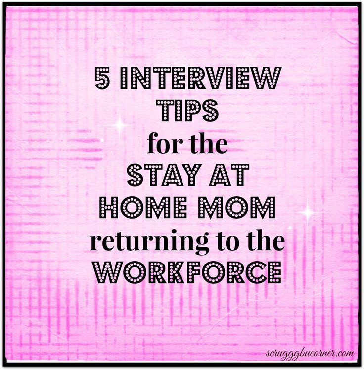 So youu0027re going back to work? 5 Interview Tips for the SAHM Craft - sample resume for stay at home mom returning to work