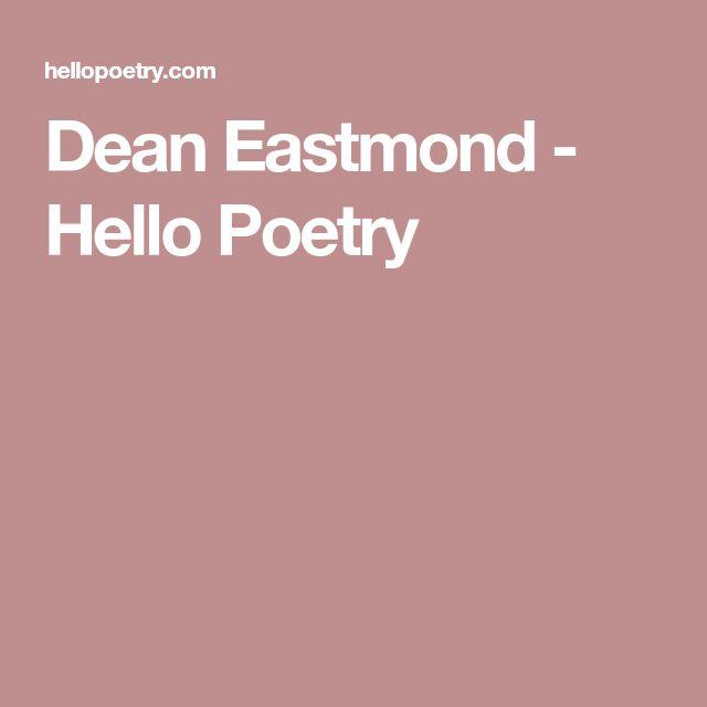 Dean Eastmond - Hello Poetry