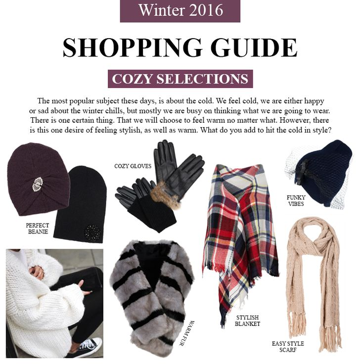 A small shopping guide to keep you cozy and enviable stylish.