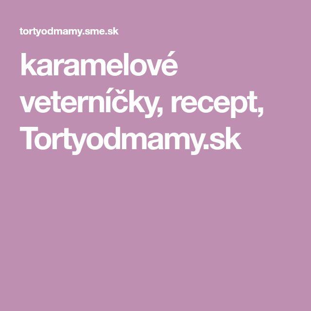 karamelové veterníčky, recept, Tortyodmamy.sk