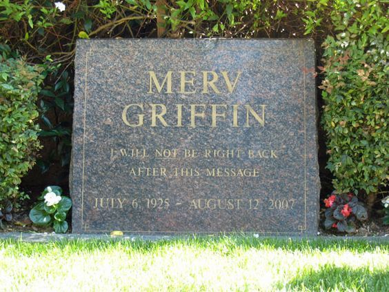 Merv Griffin will not be right back after this message.  1925-2007