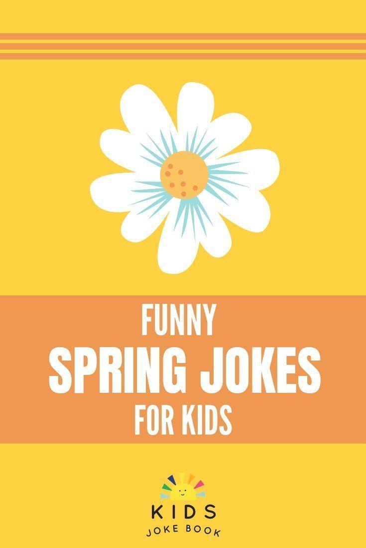Funny Jokes For Children Funny Jokes In 2020 Spring Jokes Funny Jokes For Kids Book Jokes