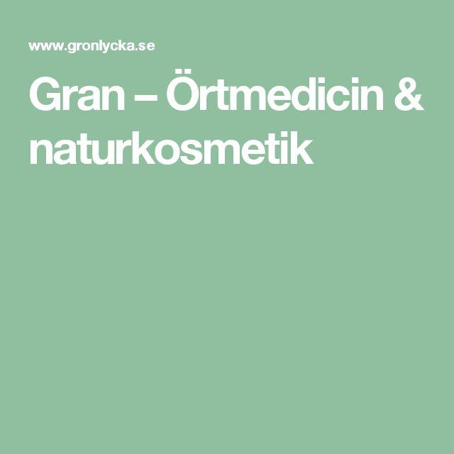 Gran – Örtmedicin & naturkosmetik