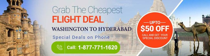 SAVE UPTO $50* ON WASHINGTON TO HYDERABAD #FLIGHTS Call Us: 1-877-771-162020 Book #Cheapflights from #WashingtontoHyderabad. This Offer is valid for limited period. Book now and save up to $50* on International #flights. Please visit on #FlyDealFare.com and get book your cheap flights from Washington to Hyderabad. #cheapflightsfromWashingtontoHyderabad.  #cheapflightsfromWashingtontoHyderabad. #WashingtontoHyderabadflights,